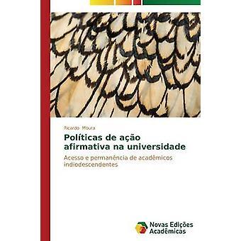 POLTICAS de Ao Afirmativa Na Universidade von Moura Ricardo