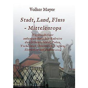Stadt Land Fluss  Mitteleuropa by Mayer & Volker