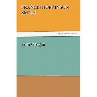 Grogan توم سميث & فرانسيس هوبكنسون