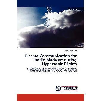 الاتصالات البلازما لراديو انقطاع التيار الكهربائي أثناء الرحلات تفوق سرعتها سرعة الصوت من كيم آند كوان دقيقة