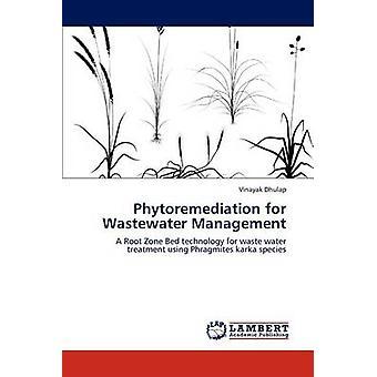 Phytoremediation for spildevandshåndtering af Dhulap & Ove