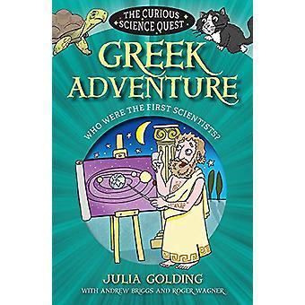 Griechische Abenteuer - Wer waren die ersten Wissenschaftler? von griechischen Adventure - W