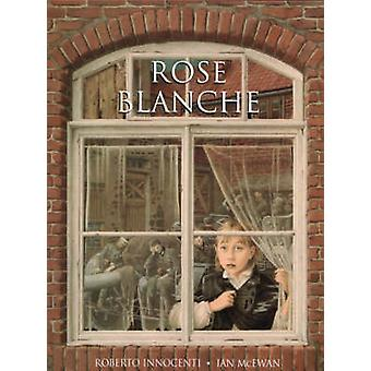 Livre de la Rose Blanche de Ian McEwan - Roberto Innocenti - 9780099439509