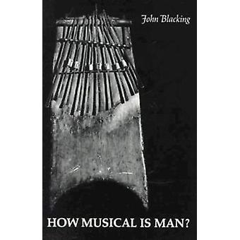 How Musical Is Man? Book