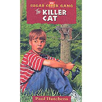 The Killer Cat (New edition) by Paul Hutchens - 9780802470270 Book