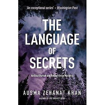 The Language Of Secrets - A Esa Khattak and Rachel Getty Mystery (Book