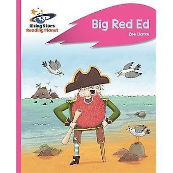 Reading Planet - Big Red Ed - Pink B - Rocket Phonics by Reading Plane