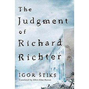 The Judgment of Richard Richter by Igor Stiks - 9781503946668 Book