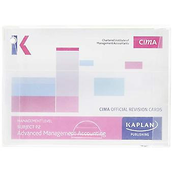 P2 ADVANCED MANAGEMENT ACCOUNTING - REVISION CARDS by KAPLAN PUBLSHIN