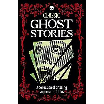 Classic Ghost Stories by Arcturus Publishing - 9781785992797 Book