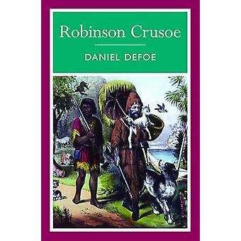 Robinson Crusoe by Daniel Defoe - 9781848373150 Book