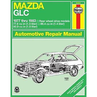 Mazda GLC 1977-83 Owner's Workshop Manual (Revised edition) by J. H.