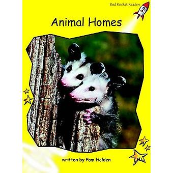 Animal Homes - Early - Level 2 (International edition) by Pam Holden -