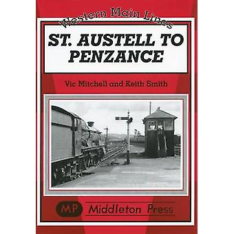 St Austell to Penzance by Vic Mitchell - Keith Smith - 9781901706673