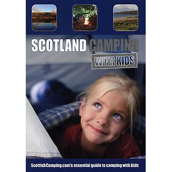 Scotland Camping with Kids (Paperback) by Thomson Andrew