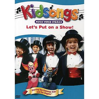 Kidsongs - Let's Put on a Show [DVD] USA import