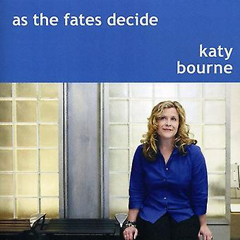 Katy Bourne - som the skæbner beslutte [CD] USA import