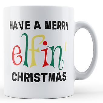 Dekoracyjne, pisanie, mieć Wesołych Świąt Elfin - Wydrukowano kubek