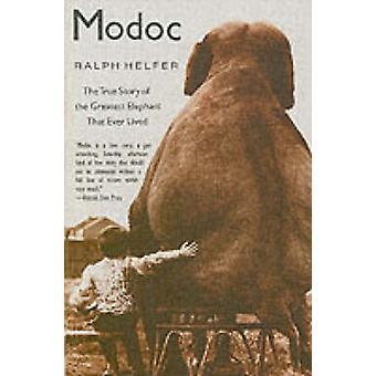 Modoc - prawdziwa historia największy słoń, który kiedykolwiek żył przez Ral