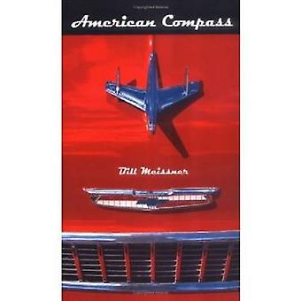American Compass by Bill Meissner - 9780268034825 Book