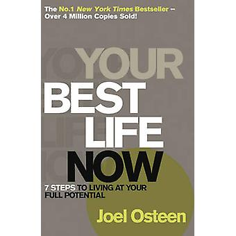 Your Best Life Now by Joel Osteen - 9780340964514 Book