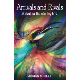 Arrivals and Rivals - A Duel for the Winning Bird (2nd Revised edition