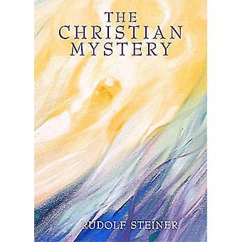 Christian mysteriet av Rudolf Steiner - A. Meuss - 9780957818903 Bo