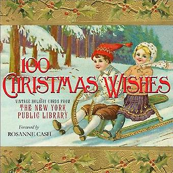 100 Christmas Wishes - Vintage Holiday Cards from The New York Public