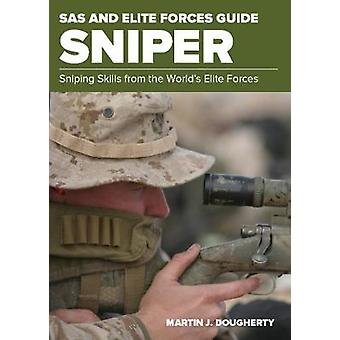 SAS and Elite Forces Guide Sniper - Sniping Skills From The World's El