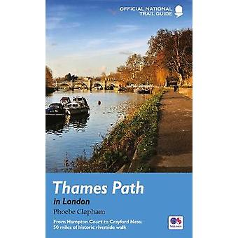 Thames Path in London - From Hampton Court to Crayford Ness - 50 miles