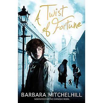 En snodd av Fortune av Barbara Mitchelhill - 9781849395625 bok