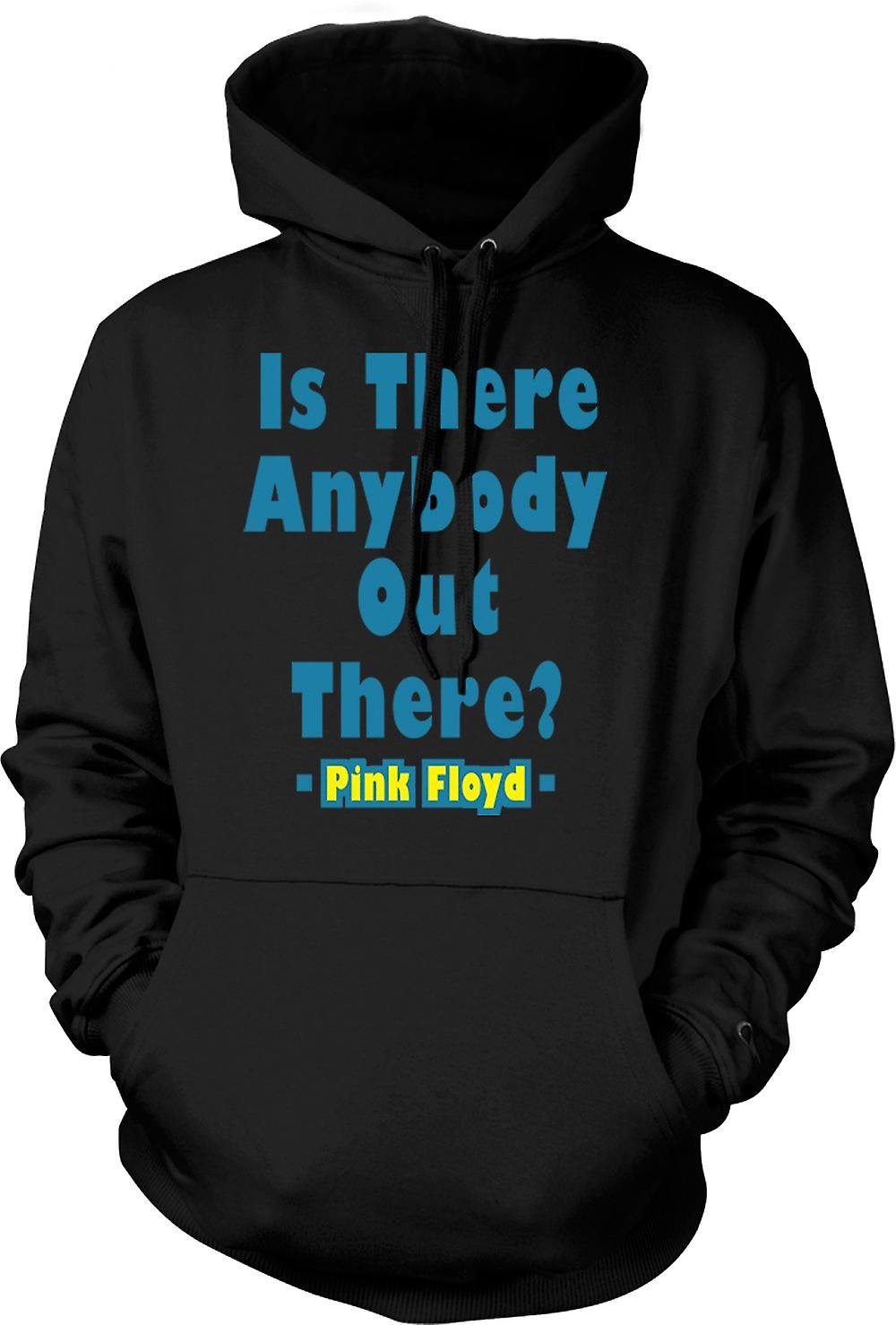 Mens Hoodie - Is There Anybody Out There? - Quote