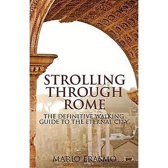 Passeando em Roma - o guia definitivo de ambulante para a eterna C