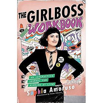 Girlboss arbeidsboken: En interaktiv Journal for å vinne på livet