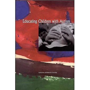 Educating Children with Autism