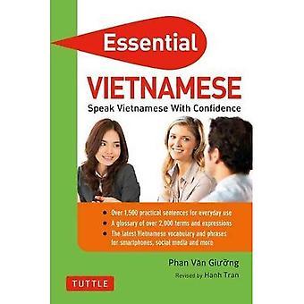 Esencial vietnamita: Hablar vietnamita con confianza!: frases vietnamitas y diccionario (imprescindible glosario y Diccionario Series)