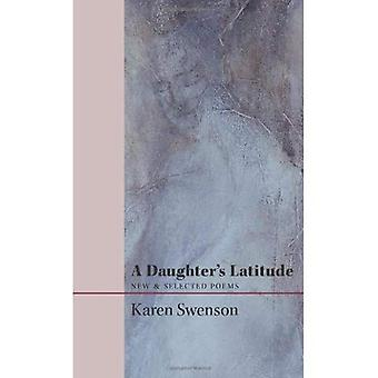 A Daughter's Latitude: New & Selected Poems