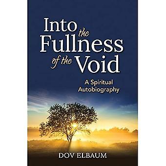 In i tomrummet fullhet: en andlig självbiografi
