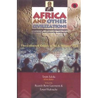 Afrika och andra civilisationer Vol. 2: erövring och kampen mot erövring
