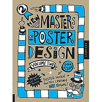 New Masters of Poster Design: v. 2: Poster Design for This Century and Beyond