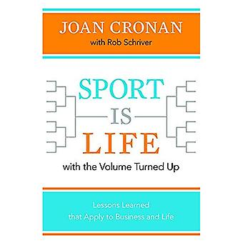 Lo sport è vita con il Volume alzato: lezioni apprese che si applicano al Business e alla vita
