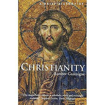 Une brève histoire du christianisme (bref historique) (bref historique)