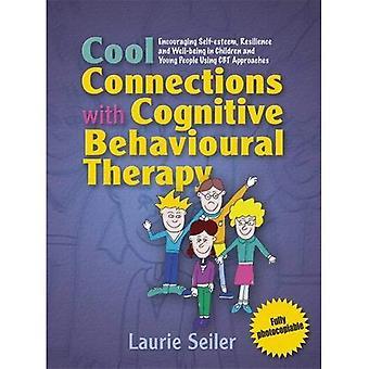 Verbindungen mit kognitiver Verhaltenstherapie cool: Förderung von Selbstwertgefühl, Widerstandskraft und Wohlbefinden bei Kindern und Jugendlichen mit CBT-Ansätzen