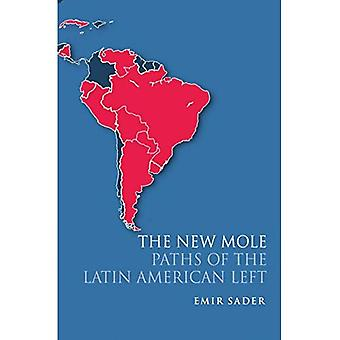 The New Mole: Paths of the Latin American Left