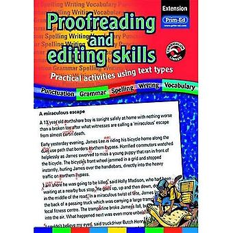 Proofreading and Editing Skills: Extension: Practical Activities Using Text Types
