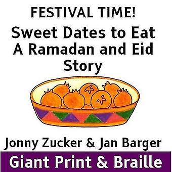 Süße Datteln zu essen: ein Ramadan und Eid-Geschichte