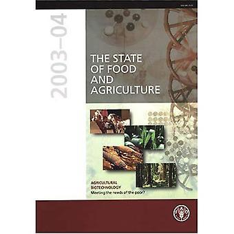 Mat och jordbruk 2003-04: jordbruket bioteknik, tillgodose behoven hos fattiga? (FAO jordbruk)
