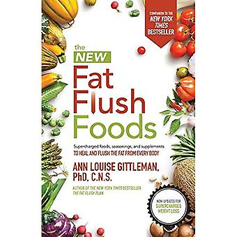 The New Fat Flush Foods (Dieting)