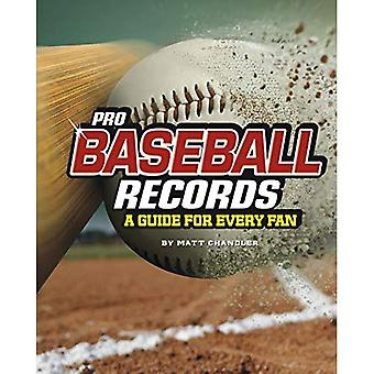Pro Baseball Records: A Guide for Every Fan (Ultimate Guides to Pro Sports Records)