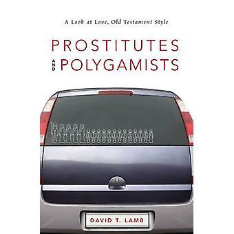 婦と Polygamists A ラム ・ デイヴィッド ・ T によって愛旧約聖書のスタイルを見てください。